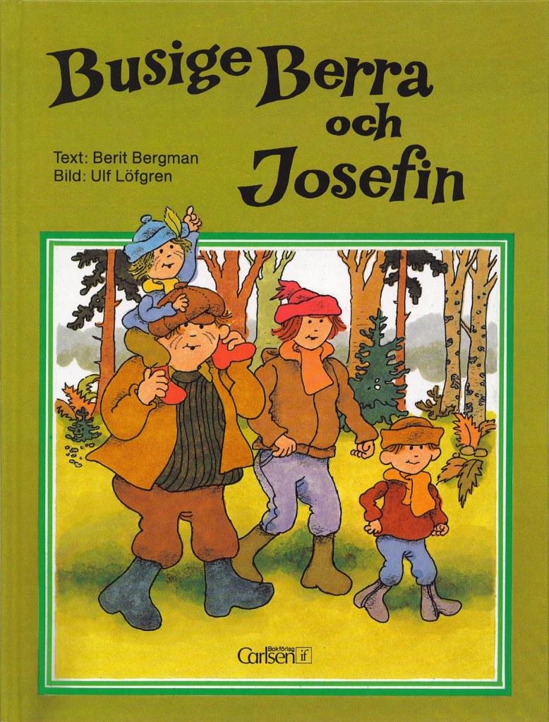 Busige Berra och Josefin
